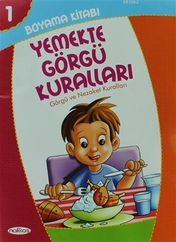 Yemekte Görgü Kuralları Boyama Kitabı 1 Görgü Ve Nezaket Kuralları