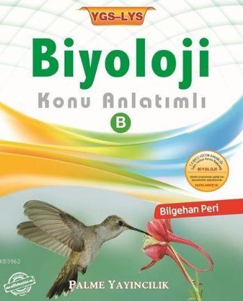 YGS LYS Biyoloji Konu Anlatımlı B
