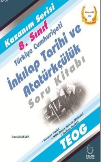8.SInıf T.C. İnkılap Tarihi ve Atatürkçülük Soru Kitabı Kazanım Serisi
