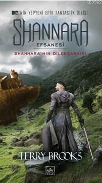 Shannara Efsanesi; Shannara'nın Dilşarkısı
