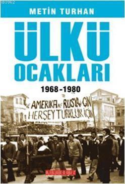 Ülkü Ocakları; 1968 - 1980