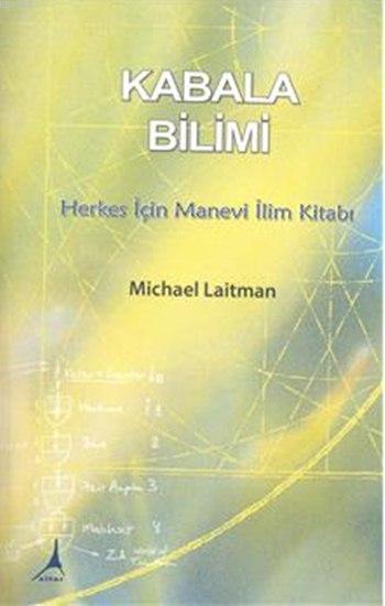 Kabala Bilimi; Herkes İçin Manevi İlim Kitabı