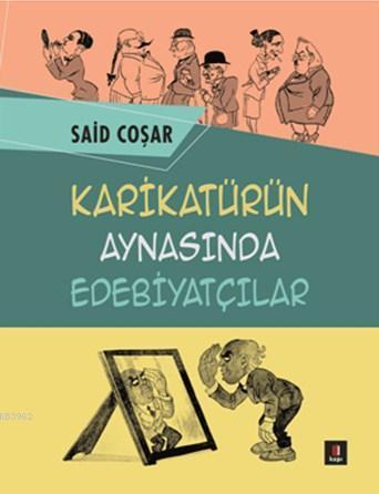 Karikatürün Aynasında Edebiyatçılar