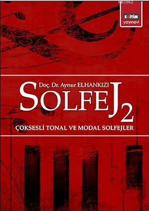 Solfej 2; Çoksesli Tonal ve Modal Solfejler