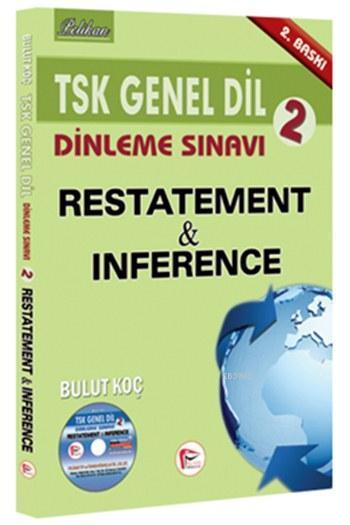 TSK Genel Dil Dinleme Sınavı 2 - Restatement & Inference