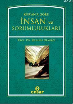Kur'an'a Göre İnsan ve Sorumlulukları