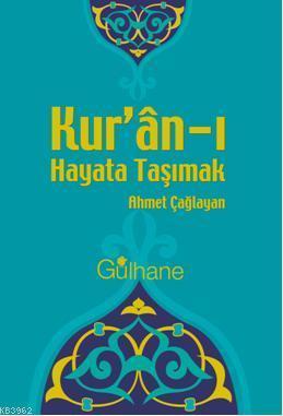 Kur'an'ı Hayata Taşımak