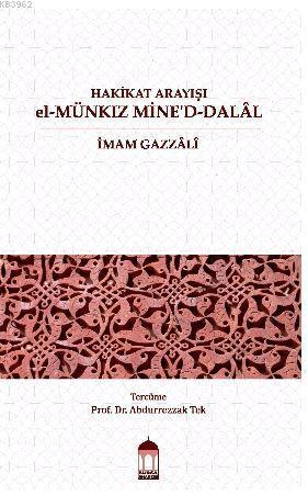 Hakikat Arayışı  El-Münkiz Mine'd-Dalâl