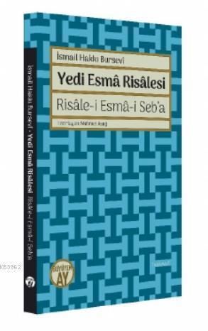 Yedi Esmâ Risâlesi; Risâle-i Esmâ-i Seba