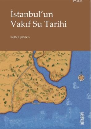İstanbul'un Vakıf Su Tarihi