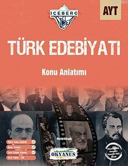 Okyanus Yayınları AYT Türk Edebiyatı Iceberg Konu Anlatımı Okyanus Y
