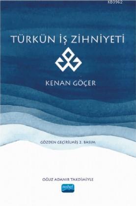 Türkün İş Zihniyeti