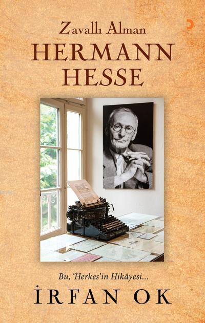 Zavallı Alman Hermann Hesse; Bu,