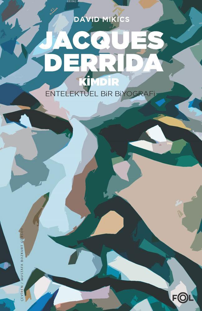 Jacques Derrida Kimdir
