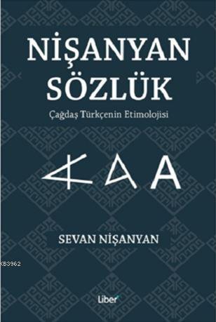 Nişanyan Sözlük - Çağdaş Türkçenin Etimolojisi