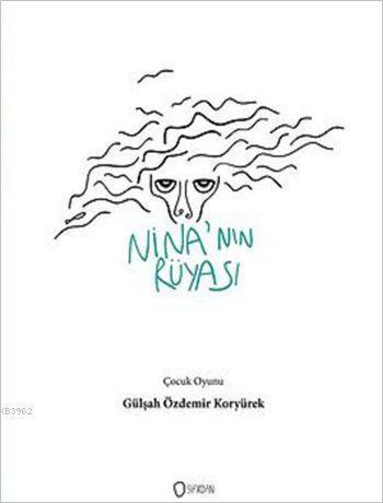 Nina'nın Rüyası; Çocuklar İçin Müzikli Kukla Oyunu