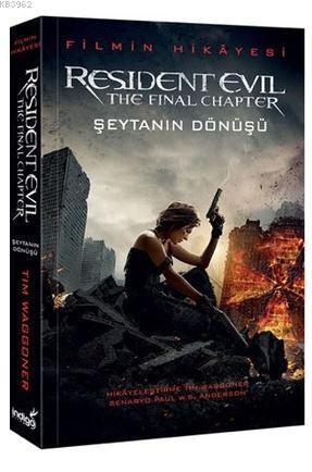 Resident Evil - Şeytanın Dönüşü; Filmin Hikayesi