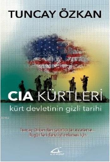 Cia Kürtleri; Kürt Devletinin Gizli Tarihi