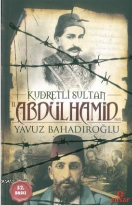 Kudretli Sultan 2. Abdülhamid Han