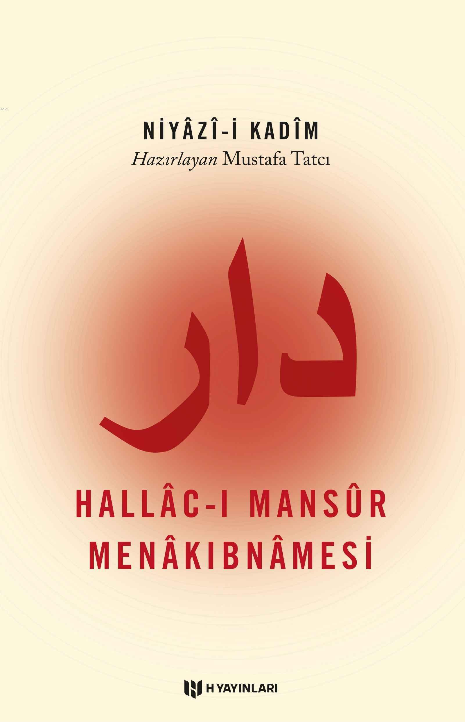 Hallac-ı Mansur Menakıbnamesi; Niyazi-i Kadim