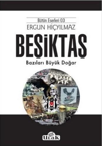 Beşiktaş; Bazıları Büyük Doğar