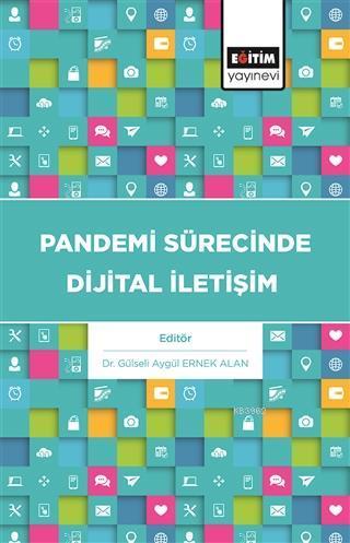 Pandemi Sürecinde Dijital İletişim