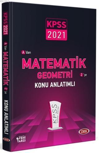 2021 KPSS A'dan Z'ye Matematik Geometri Konu Anlatımlı