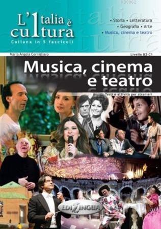 L'Italia è Cultura Musica, Cinema e Teatro (B2-C1)