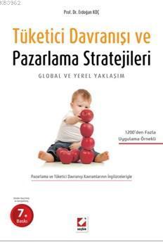 Tüketici Davranışı ve Pazarlama Stratejileri