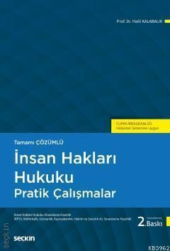 İnsan Hakları Hukuku Pratik Çalışmalar; (Cumhurbaşkanlığı Hükümet Sistemine Uygun)