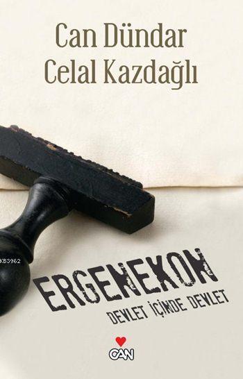 Ergenekon; Devlet İçinde Devlet