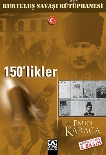 150'likler; Kurtuluş Savaşı Kütüphanesi