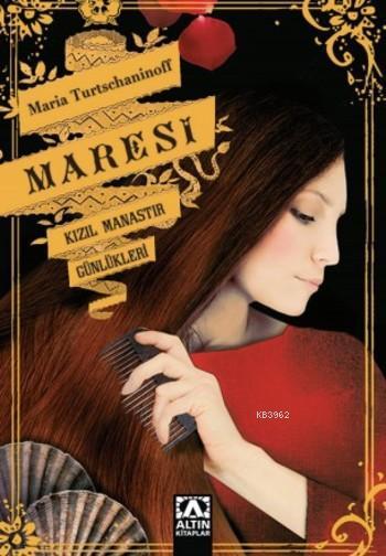 Maresi; Kızıl Manastır Günlükleri
