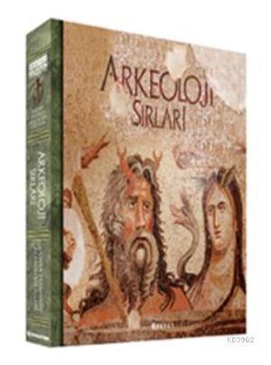 Arkeoloji Sırları II