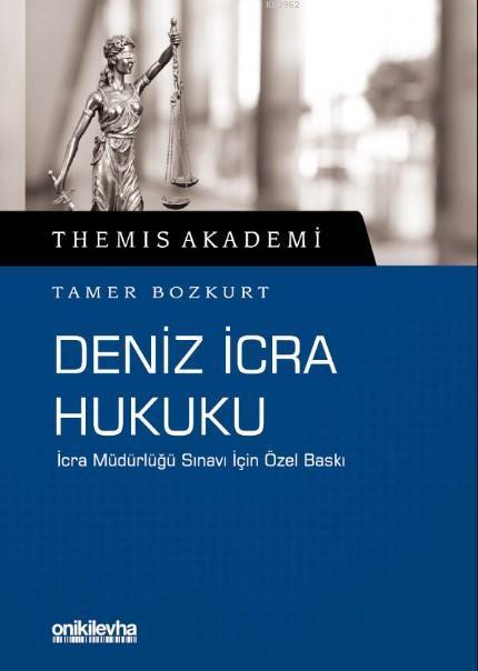 Themis Akademi - Deniz İcra Hukuk