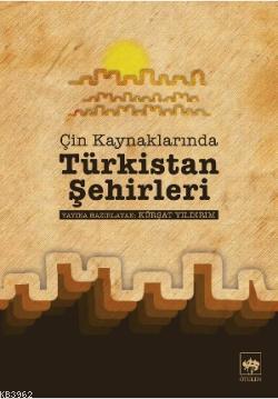 Çin Kaynaklarında Türkistan Şehirleri