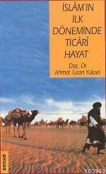 İslam'ın İlk Döneminde Ticari Hayat