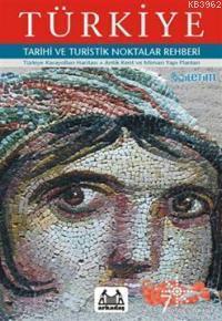 Türkiye Tarihi ve Turistik Noktalar Rehberi