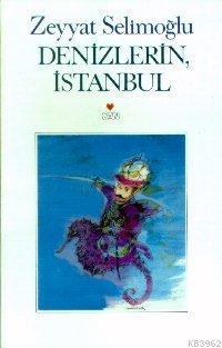 Denizlerin İstanbul