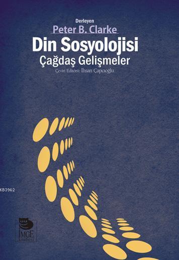 Din Sosyolojisi; Çağdaş Gelişmeler