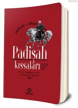 Padişah Kıssaları; Padişah-ı Alişan