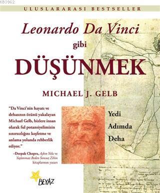 Leonardo Da Vinci Gibi Düşünmek; Yedi Adımda Deha