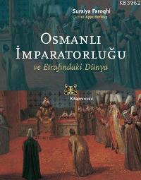 Osmanlı İmpratorluğu ve Etrafındaki Dünya