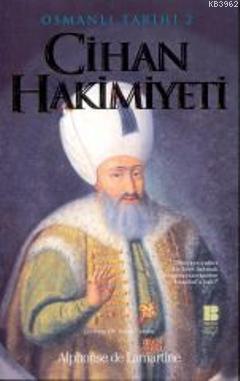 Osmanlı Tarihi 2| Cihan Hakimiyeti