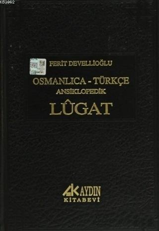 Osmanlıca-Türkçe Ansiklopedik Lugat