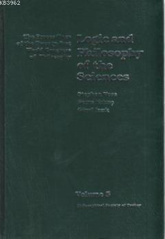 Logic and Philosophy of the Sciences; The Proceedings of the Twenty-first World Congress of Philosophy Volume 5