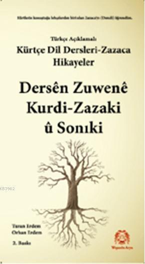 Kürtçe Dil Dersleri Zazaca Ve Hikayeler