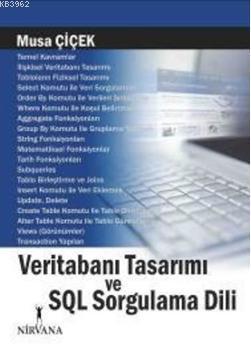 Veritabanı Tasarımı ve SQL Sorgulama Dili