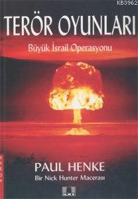 Terör Oyunları; Büyük İsrail Operasyonu