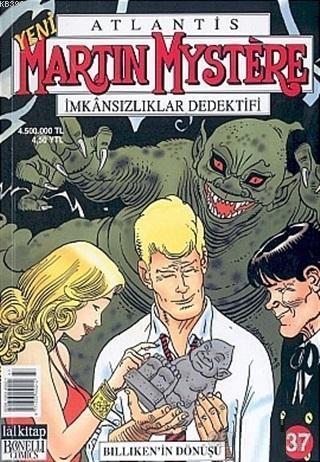 Atlantis Yeni Seri Sayı: 37 Martin Mystere İmkansızlıklar Dedektifi  Billiken'in Dönüşü